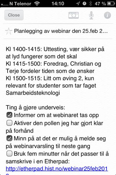 Evernote på mobiltelefonen viser agendaen og ting å gjøre underveis i et webinar. Merk hvor hendig checkboksene er i denne sammenhengen.